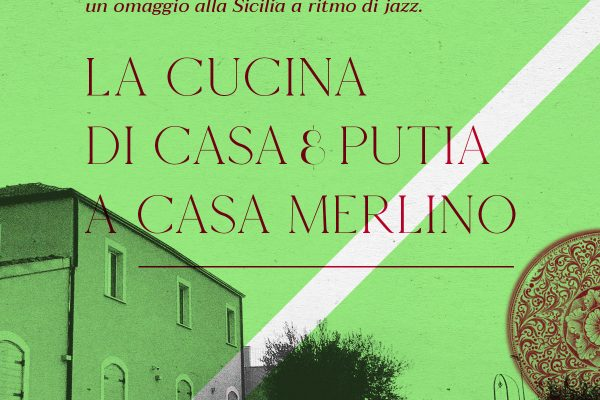 Di Casa in Casa, Etna / Jazz / Food a Casa Merlino